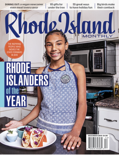Rhode Island Monthly | Rhode Islanders of the Year | December 2019